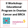 II-Workshop-Educational-Program-in-Ovarian-Cancer-and-BRCA